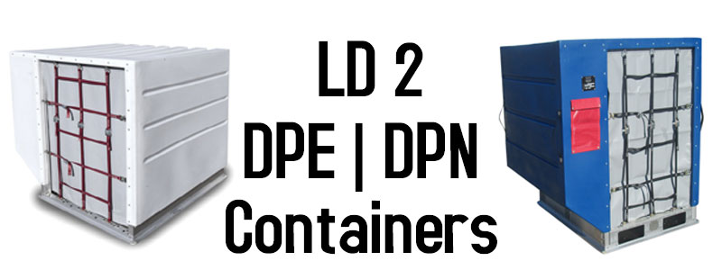 LD 2 Containers, ULD 2, DPE Containers, DPE ULD, DPN ULD, LD 2 Air Cargo Containers